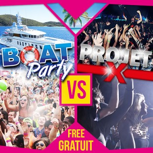 Boat Party -vs- Projet X : Entree Gratuite