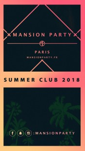 Mansion Party X Summer Club 2018